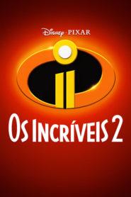 Os Incríveis 2 (2018) Assistir Dublado Online HD 720p