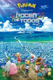 Pokémon o Filme – O Poder de Todos ( 2018 ) – Assistir HD 720p 1080p Dublado Online