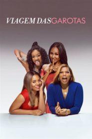 Viagem das Garotas Online ( 2017 ) Assistir HD 720p 1080p Dublado Online