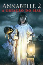 Annabelle 2: A Criação do Mal Online – Assistir HD 720p 1080p Dublado