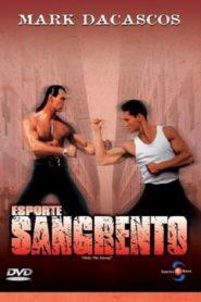 Esporte Sangrento (1993) Assistir HD 720p Dublado