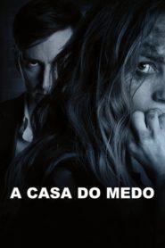 A Casa do Medo ( 2018 ) Assistir HD 720p Dublado Online