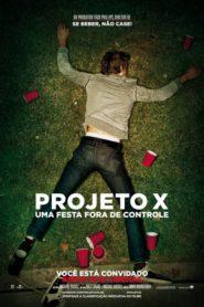 Projeto X: Uma Festa Fora de Controle Online – Assistir HD 720p Dublado