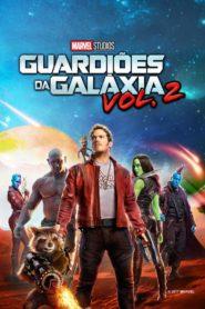Guardiões da Galáxia Vol. 2 Online – Assistir Filme HD 720p | 1080p Dublado