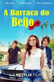 A Barraca do Beijo Online – Assistir ( HD ) 720p | 1080p Dublado
