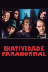 Inatividade Paranormal Online – Assistir HD 720p Dublado