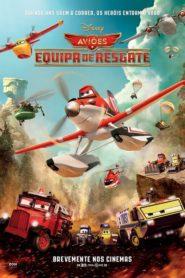 Aviões 2 – Heróis do Fogo ao Resgate Assistir HD720p Dublado Online