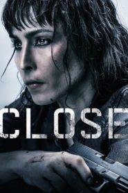 Close ( 2019 ) – Assistir HD 720p Dublado Online