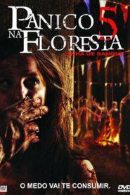 Pânico na Floresta 5 ( 2012 ) Assistir HD-720p Dublado Online
