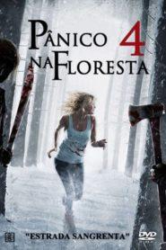 Pânico na Floresta 4 ( 2011 ) Online – Assistir HD-720p Dublado