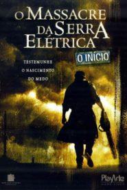 O Massacre da Serra Elétrica : O Início (2006) – Assistir Dublado Online