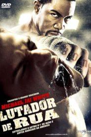Lutador de Rua ( 2009 ) Online – Assistir HD 720p Dublado