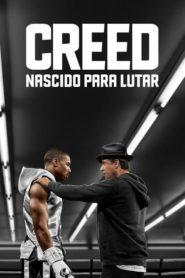 Creed: Nascido para Lutar (Dublado) Assistir HD 720p 1080p Online