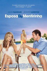 Esposa de Mentirinha Online – Assistir HD 720p Dublado