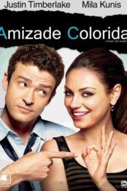 Amizade Colorida (Dublado) – HD 720p – Assistir Dublado Online
