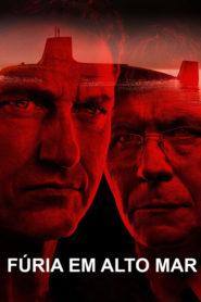 Fúria em Alto Mar ( 2018 ) – Assistir HD 720p Dublado Online