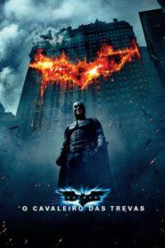 Batman : O Cavaleiro das Trevas Assistir Dublado HD 720p Online