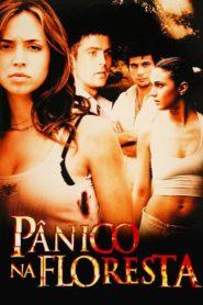 Pânico na Floresta ( 2003 ) Online – Assistir HD-720p Dublado