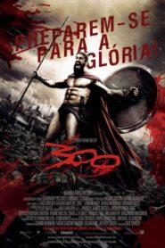 300 Online – Assistir HD 720p Dublado