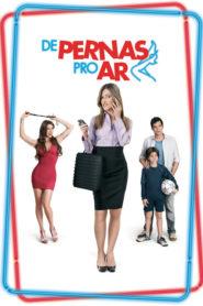 De Pernas Pro Ar ( 2010 ) Online – Assistir HD 720p Dublado