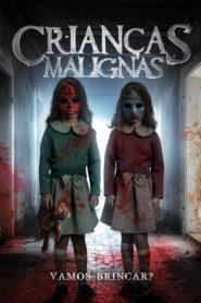 Crianças Malignas ( 2018 ) Online – Assistir HD 720p Dublado