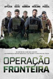 Operação Fronteira ( 2019 ) Assistir HD 720p Dublado Online