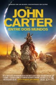 John Carter : Entre Dois Mundos Online – Assistir HD 720p Dublado