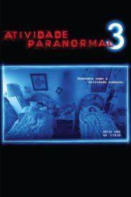 Atividade paranormal 3 Online – Assistir HD 720p Dublado