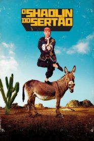 Shaolin do Sertão Online – Assistir HD 720p Dublado