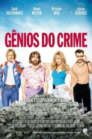 Gênios do Crime Online – Assistir HD 720p Dublado
