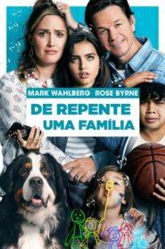 De Repente uma Família – Assistir HD 720p Dublado Online