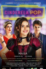 Cinderela Pop Online – Assistir HD 720p Dublado