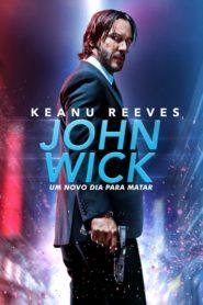 John Wick : Um Novo Dia Para Matar Online – Assistir HD 720p Dublado