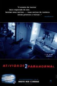 Atividade Paranormal 2 Online – Assistir HD 720p Dublado