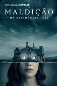 A Maldição da Residência Hill Online – Assistir Todas Temporadas HD 720p Dublado