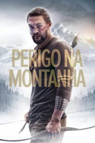 Perigo na Montanha Online – Assistir ( HD ) 720p Dublado