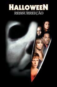 Halloween – Ressurreição Online – Assistir HD 720p Dublado