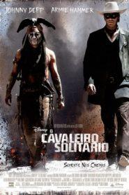 O Cavaleiro Solitário – Assistir HD 720p Dublado Online