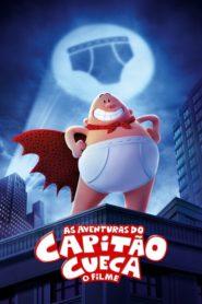 As Aventuras do Capitão Cueca – O Filme – Assistir HD 720p Dublado