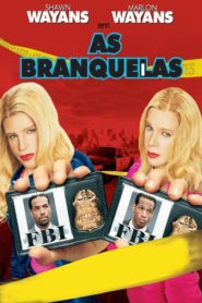 As Branquelas Online – Assistir HD 720p Dublado
