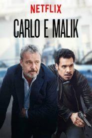 Carlo e Malik Online – Assistir Todas Temporada Série HD 720p Dublado