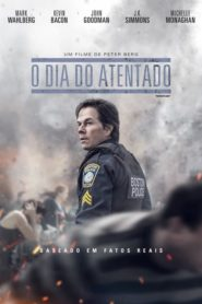 O Dia do Atentado Online – Assistir HD 720p Dublado