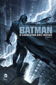 Batman: O Cavaleiro das Trevas, Parte 1 Online – Assistir HD 720p Dublado