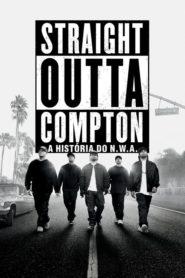 Straight Outta Compton – A História do N.W.A. Online – Assistir HD 720p Dublado