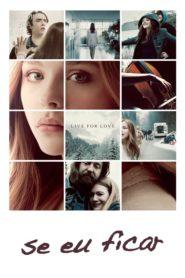 Se Eu Ficar ( 2014 ) Assistir – Dublado Online HD-720p