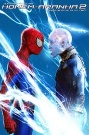 O Espetacular Homem Aranha 2: A Ameaça de Electro Online – Assistir HD 720p Dublado