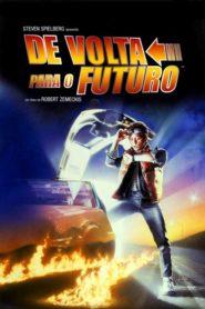 De Volta Para o Futuro ( 1985 ) Online – Assistir HD 720p Dublado