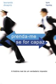 Prenda-me Se For Capaz ( 2002 ) Online – Assistir HD 720p Dublado