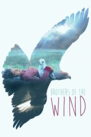 Brothers of the Wind Online – Assistir HD 720p Legendado