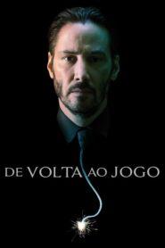 John Wick: De Volta ao Jogo Online – Assistir HD 720p Dublado